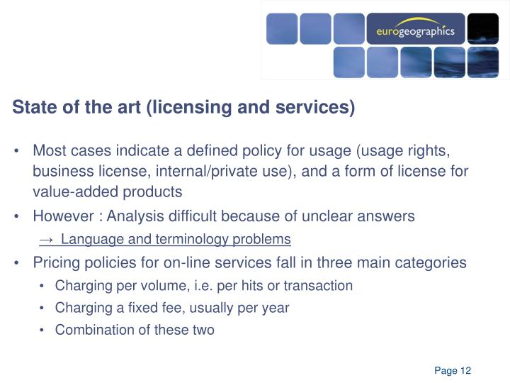 State of the art (licensing and services)