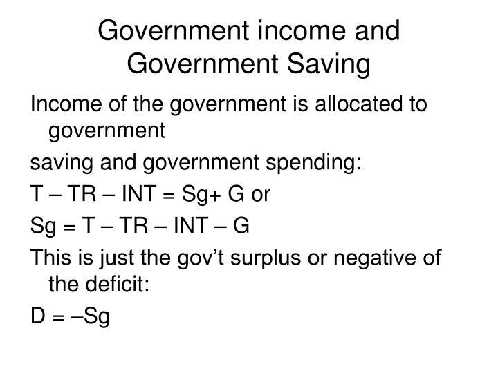 Government income and Government Saving