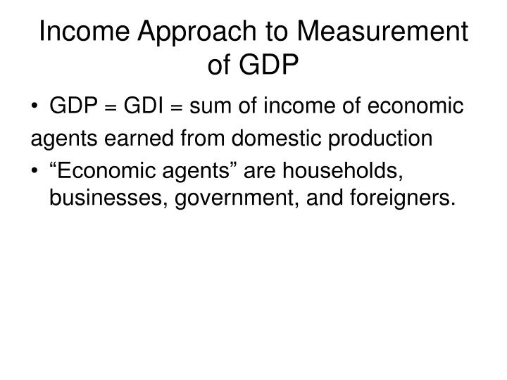 Income Approach to Measurement