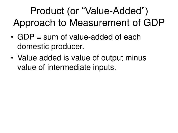"""Product (or """"Value-Added"""")"""