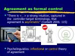 agreement as formal control
