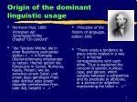 origin of the dominant linguistic usage