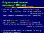 polypersonal broader agreement navajo