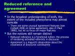 reduced reference and agreement