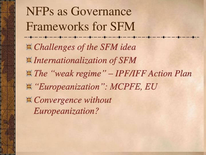 NFPs as Governance Frameworks for SFM