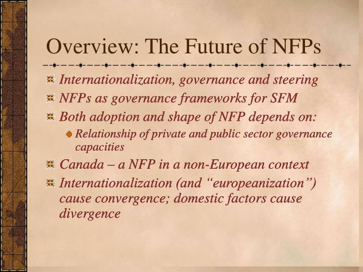Overview the future of nfps