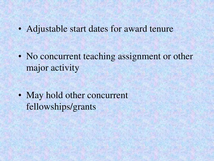 Adjustable start dates for award tenure