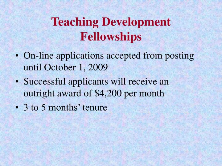 Teaching Development Fellowships