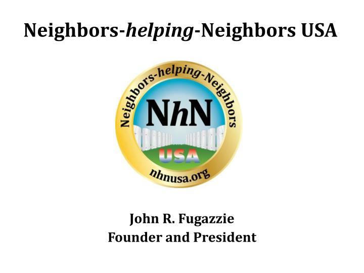Neighbors helping neighbors usa