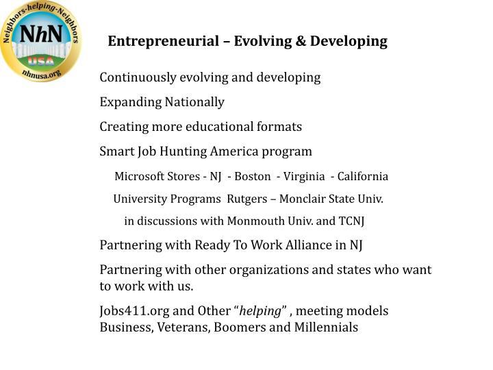 Entrepreneurial – Evolving & Developing