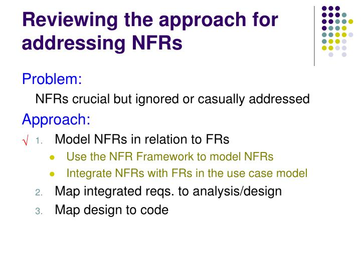 Reviewing the approach for addressing NFRs