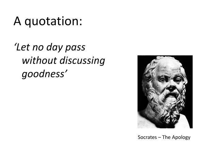 A quotation: