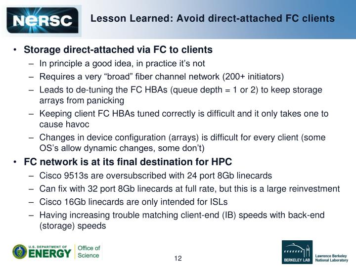 Lesson Learned: Avoid direct-attached FC clients