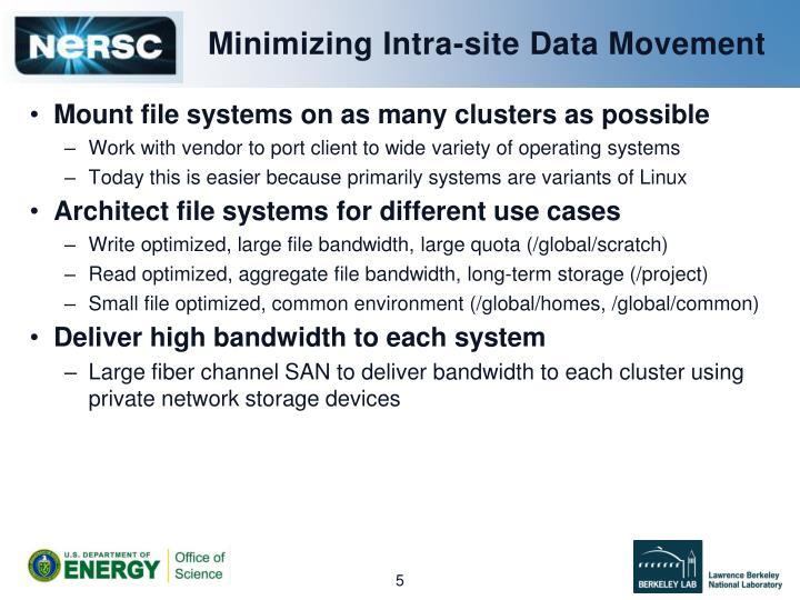 Minimizing Intra-site Data Movement