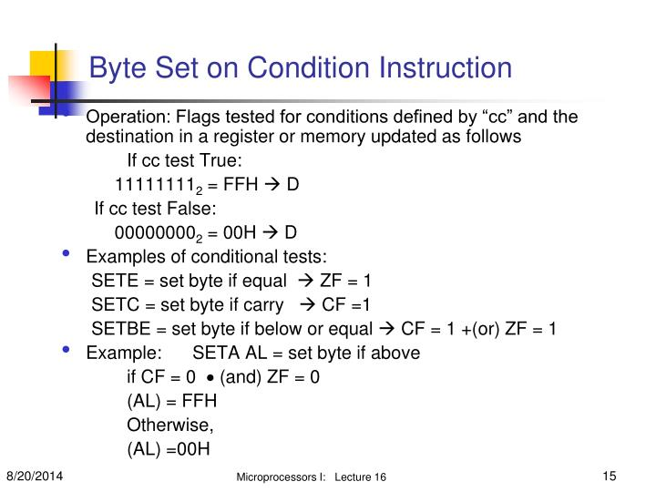 "Operation: Flags tested for conditions defined by ""cc"" and the destination in a register or memory updated as follows"
