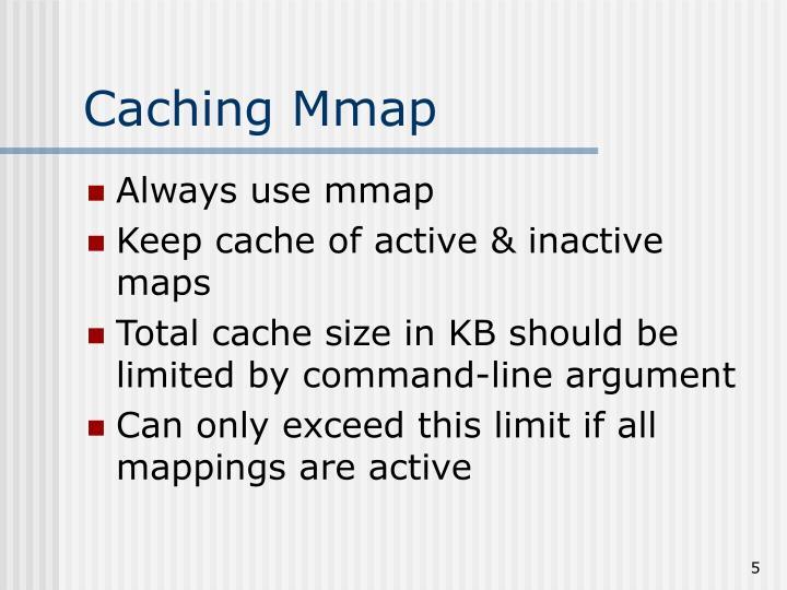 Caching Mmap