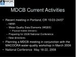 mdcb current activities