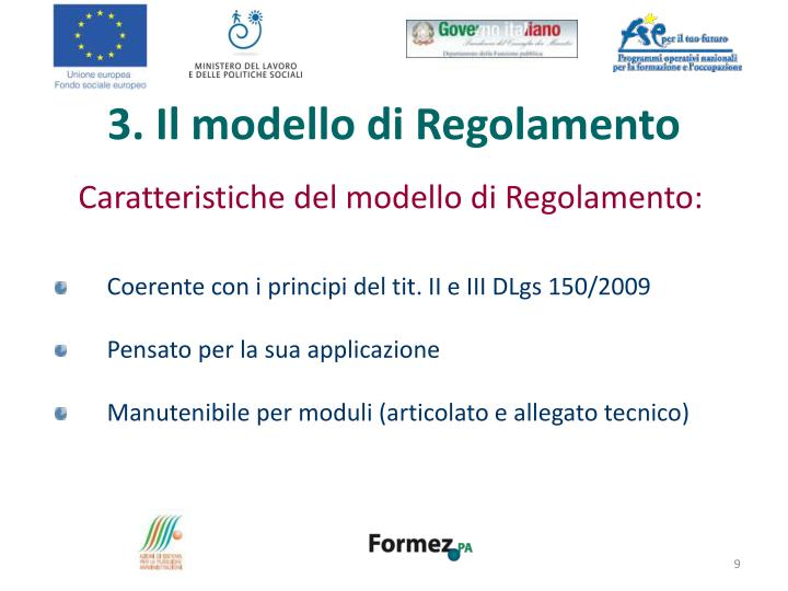 3. Il modello di Regolamento