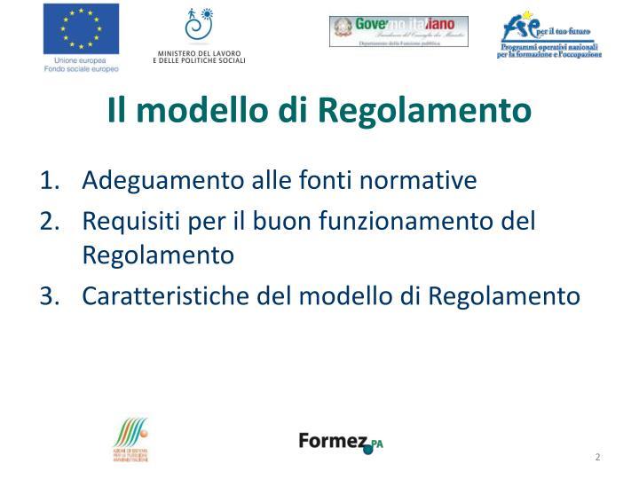 Il modello di regolamento