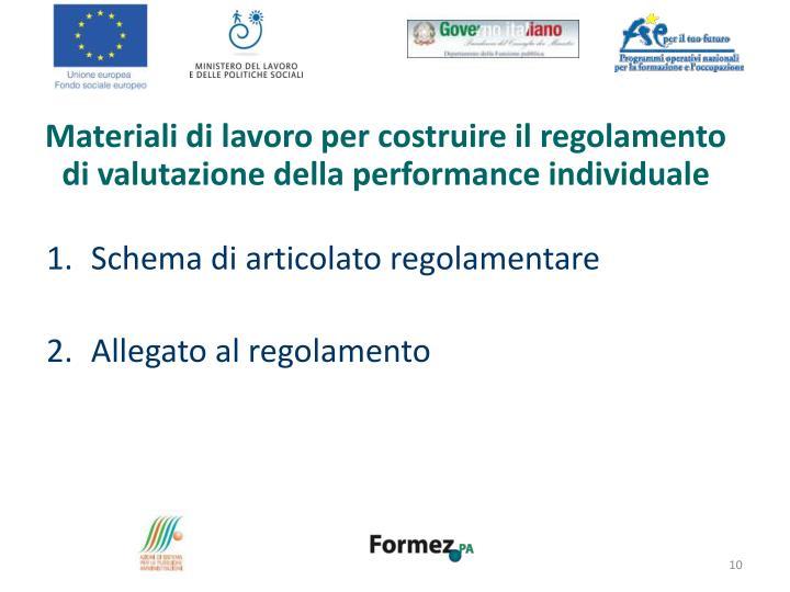 Materiali di lavoro per costruire il regolamento di valutazione della performance individuale