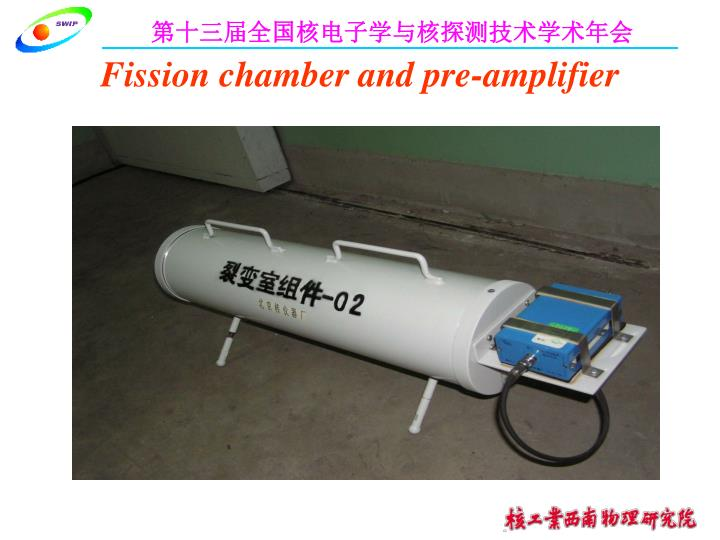 Fission chamber and pre-amplifier