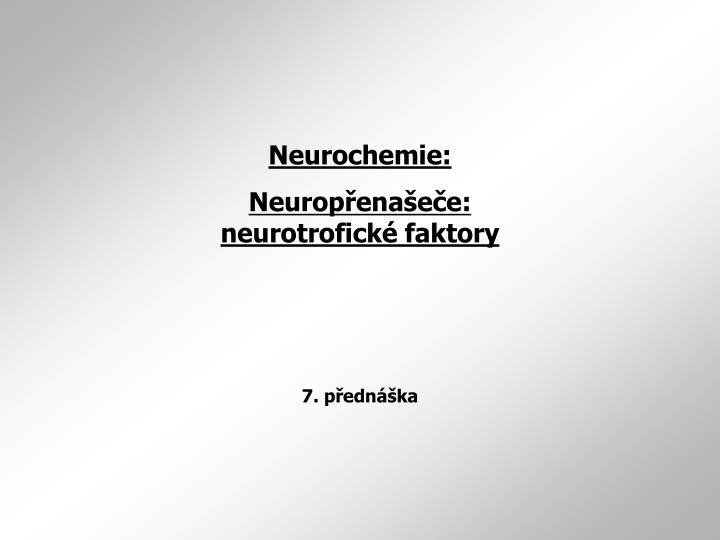 Neurochemie: