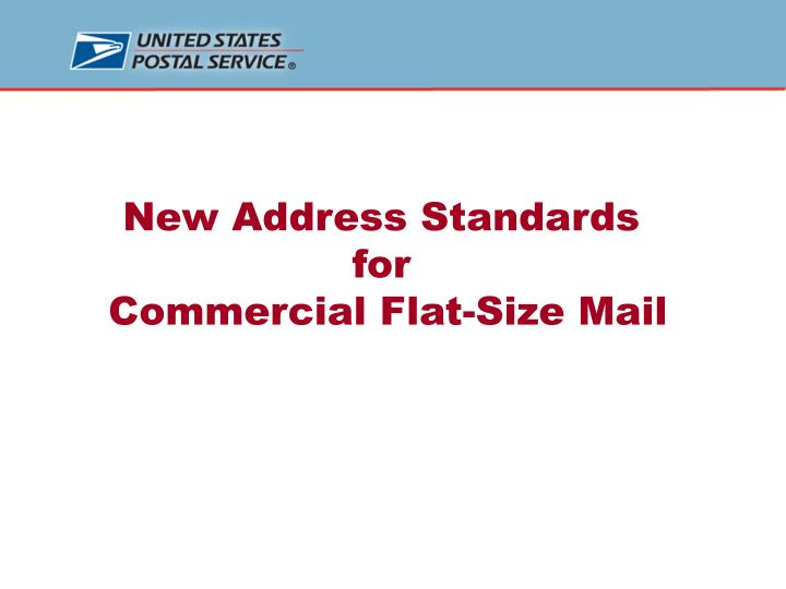 New Address Standards