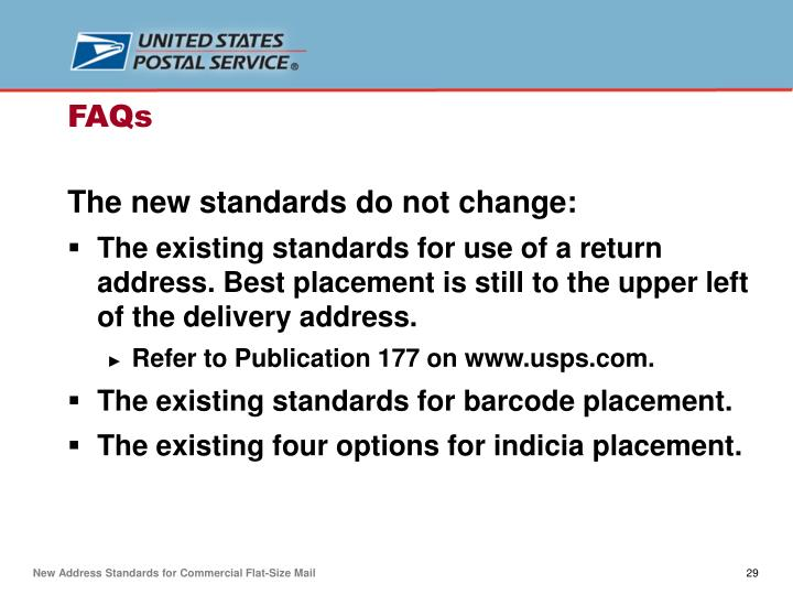 The new standards do not change:
