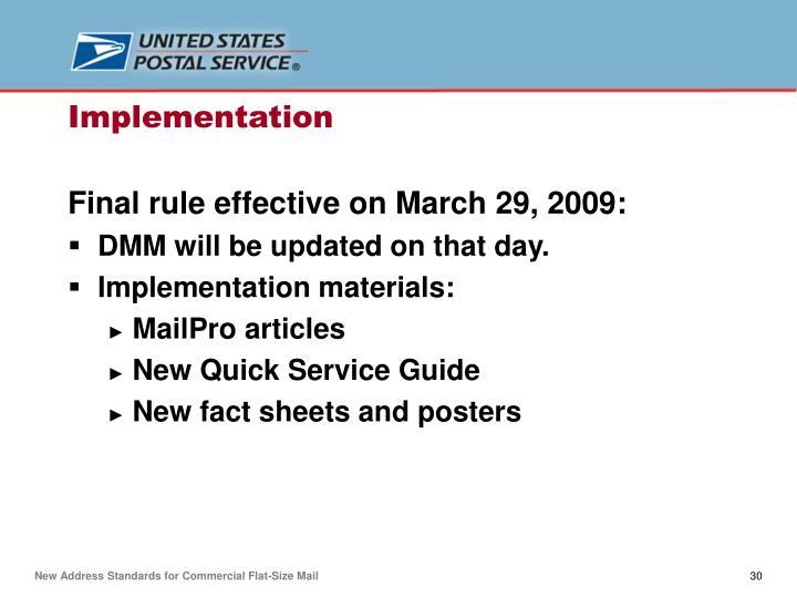 Final rule effective on March 29, 2009: