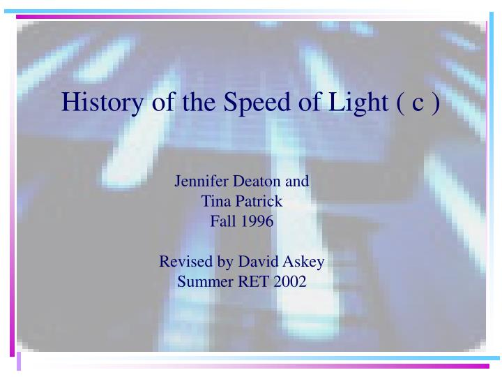 history of the speed of light c n.
