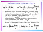 maxwell s 1865 theoretical conclusion