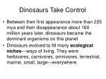 dinosaurs take control