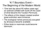 k t boundary event the beginning of the modern world