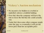 vickrey s auction mechanism