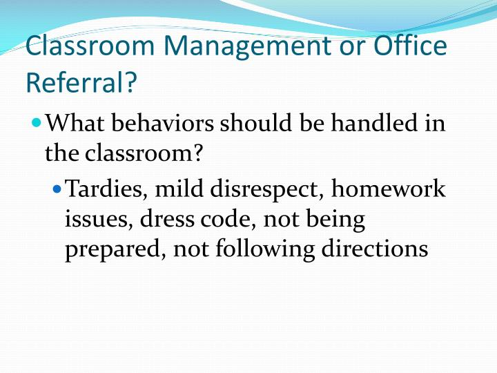 Classroom Management or Office Referral?