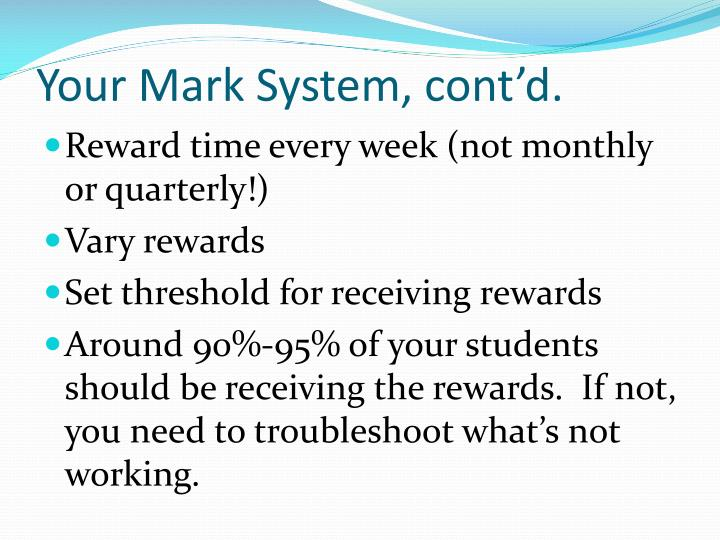 Your Mark System, cont'd.