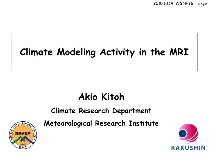 Climate modeling activity in the mri