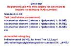 data ind registrering p web med adgang for autoriserede brugere i afdeling og ikas surveyer