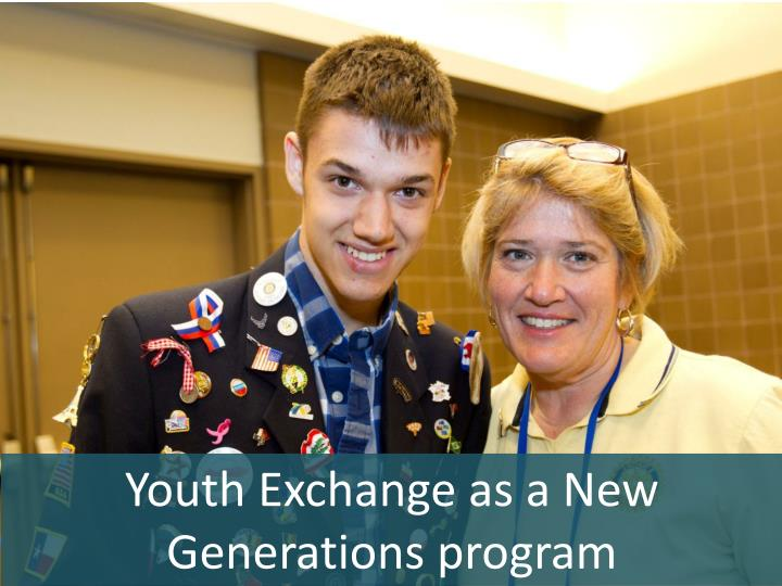 Youth Exchange as a New Generations program