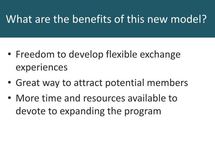 Freedom to develop flexible exchange experiences