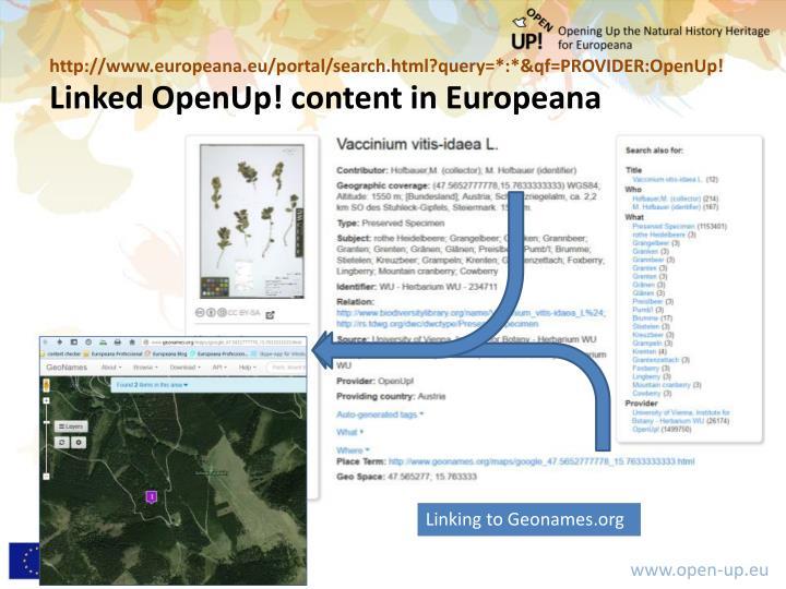 http://www.europeana.eu/portal/search.html?query=*:*&qf=PROVIDER:OpenUp!