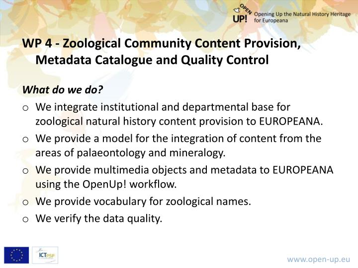 WP 4 - Zoological Community Content Provision, Metadata Catalogue and Quality Control