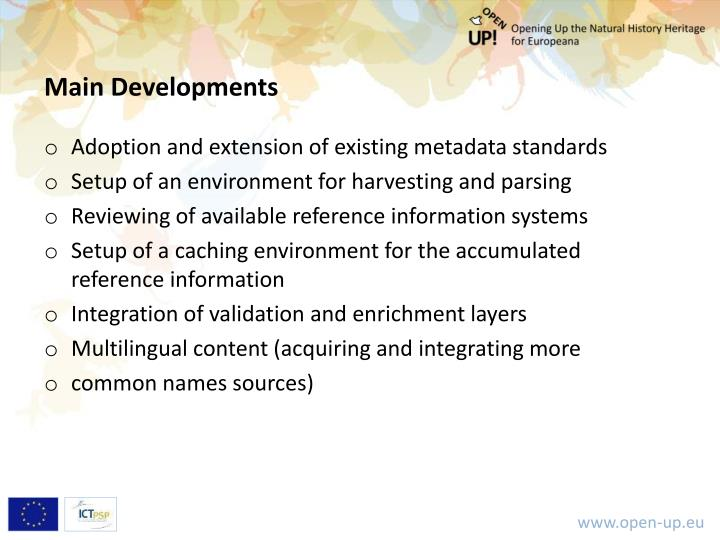 Main Developments