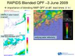rapids blended qpf 3 june 2009 importance of blending nwp qpf at diff lead times 6 h r