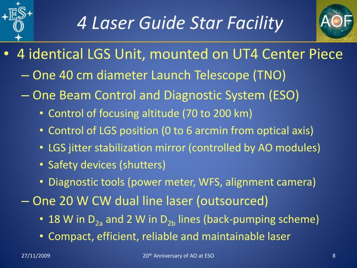4 Laser Guide Star Facility