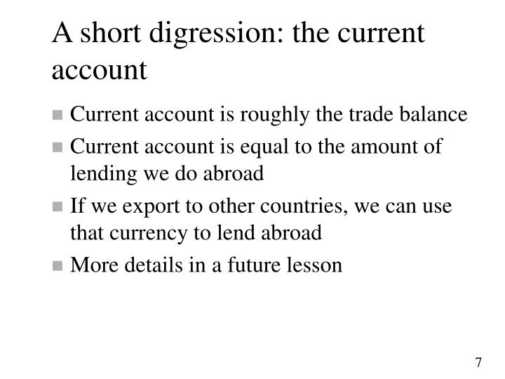 A short digression: the current account