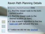 raven path planning details