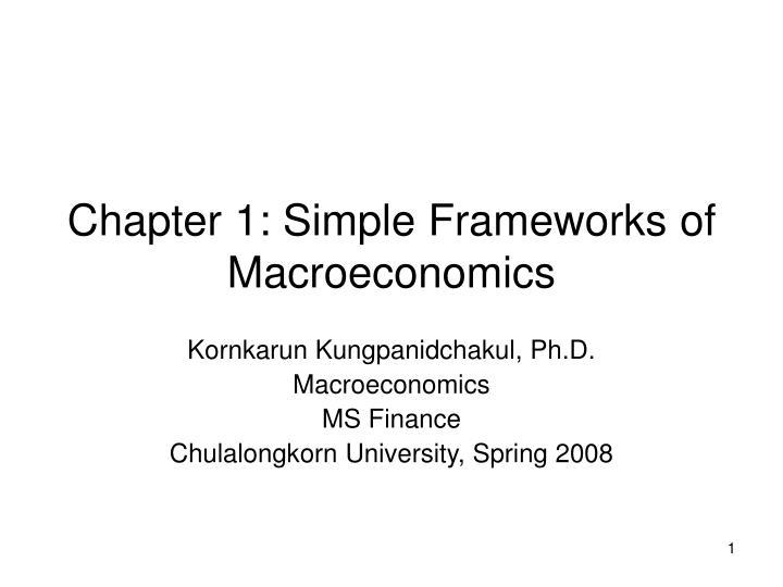 Chapter 1 simple frameworks of macroeconomics