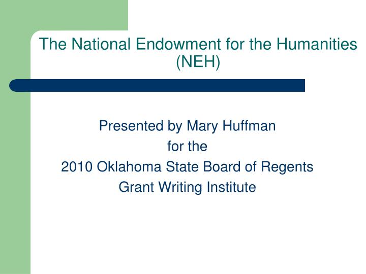 the national endowment for the humanities neh