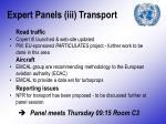 expert panels iii transport